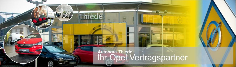 Autohaus Thiede Ihr Opel Vertragspartner in Schöningen