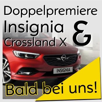 Opel Insignia Crossland X Doppelpremiere am 24.6.17 im Autohaus Thiede