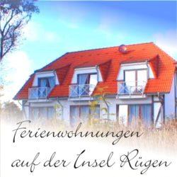 Ferienwohnungen auf der Insel Rügen