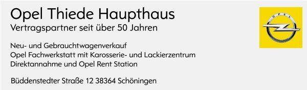 Opel Autohaus Thiede GmbH in Schöningen Landkreis Helmstedt Neidersachsen Neu und Gebrauchtwagen 05352/1853