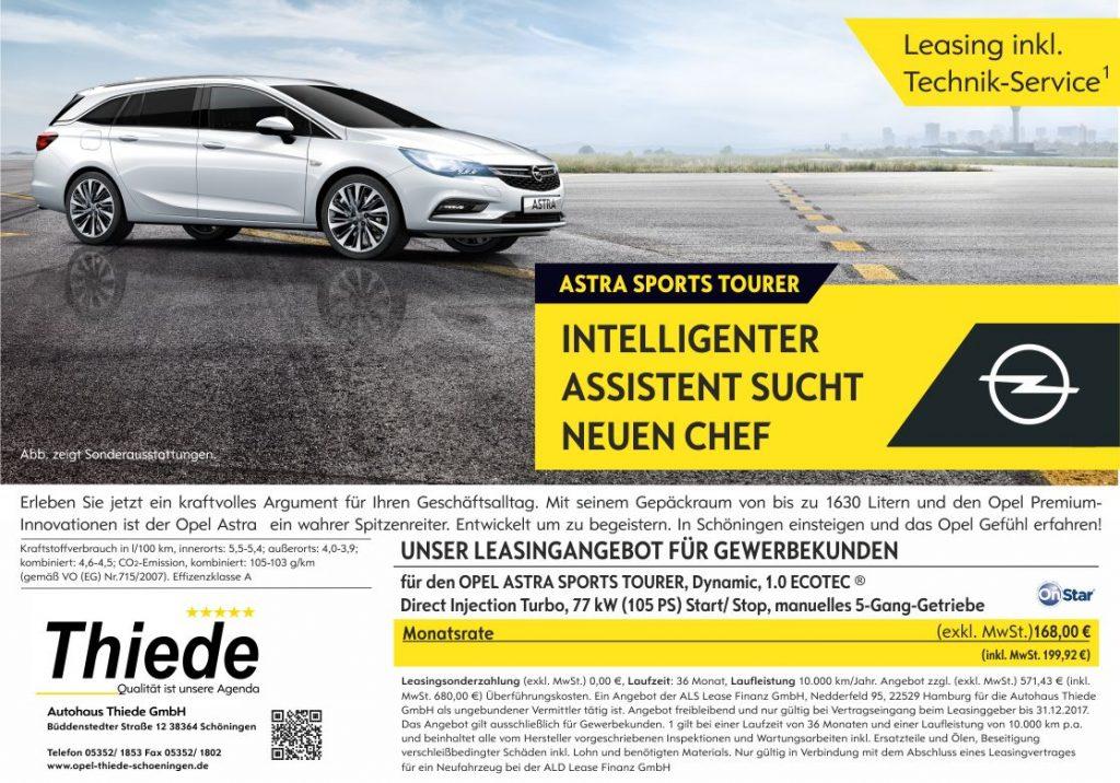 OPEL ASTRA NEUWAGEN - intelligenter Assistent sucht neuen Chef Aktionsanzeige zum 10.Jubiläum Entscheider Magazin Standort 38 Autohaus Thiede Schöningen